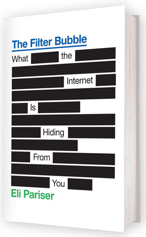 The Filter Bubble - Eli Pariser