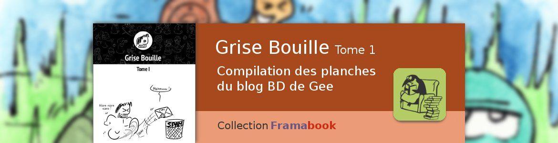 Grise Bouille (T. 1) : une BD contre la triste mine
