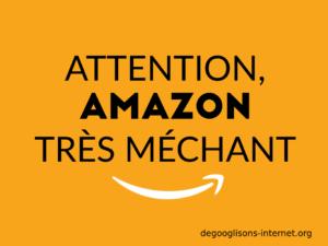 Attention, Amazon très méchant