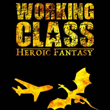 Working Class Heroic Fantasy, le roman-feuilleton qui vous fera l'année