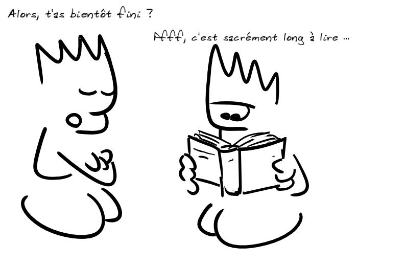 Deux personnages, le premier demande à l'autre (qui lit) s'il a fini, l'autre répond que non, c'est sacrément long à lire, les CGU