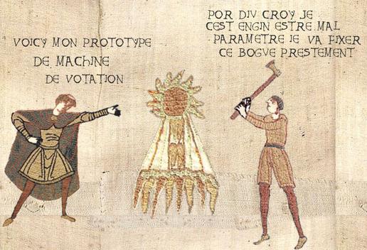 fausse tapisserie de bayeux : un personnage montre sa création : voici mon prototype de machine de votation. Le personnage de droite, armé d'une hache, dit que la machine est mal configurée et qu'il va régler le bogue rapidement