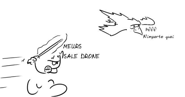 dessin du geektionnerd generator : samouraï enragé qui brandit son arme en fonçant vers un corbeau. Il crie : MEURS SALE DRONE. Le corbeau plus haut répond : pfff, n'importe quoi.