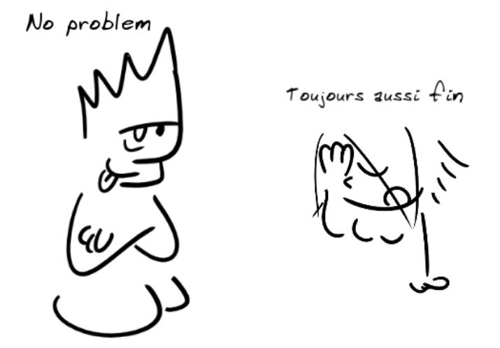 Un personnage tirant la langue dit