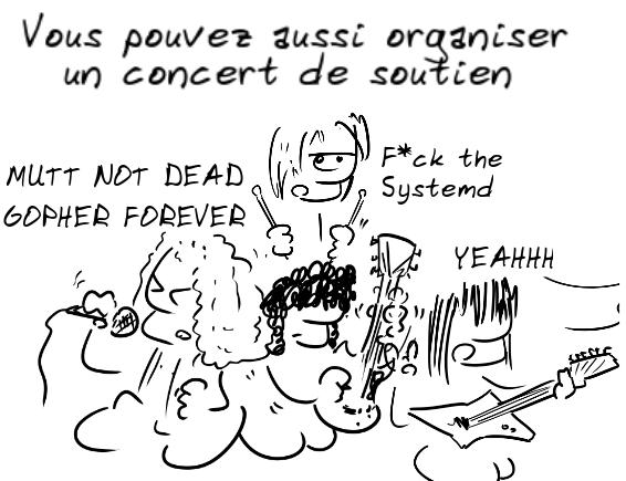"""groupe de rock qui beugle """"mutt not dead / Gopher forever"""" dans un concert de soutien"""