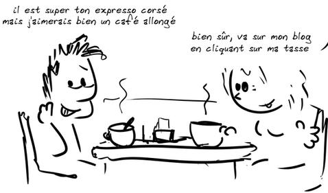 devant deux cafés, discussion : le personnage de gauche voudrait un café allongé, le personnage féminin de droite indique qu'il suffit de cliquer sur sa tasse pour accéder à son blog