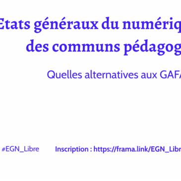 Appel à participer aux États généraux du numérique libre et des communs pédagogiques