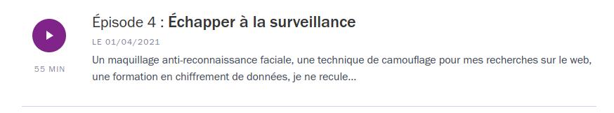 Épisode 4 : Échapper à la surveillance - Cliquez l'image pour accéder à la page et écouter l'épisode sur le site de France Culture.