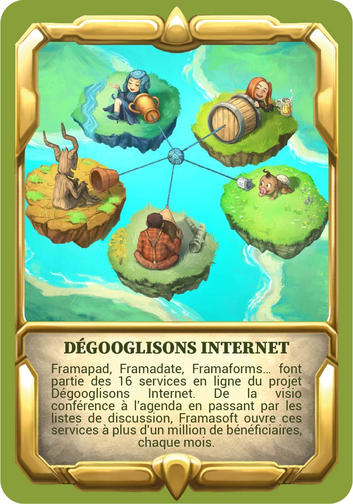 """Carte Dégooglisons Internet avec le texte """"Framapad, Framadate, Framaforms… font partie des 16 services en ligne du projet Dégooglisons Internet. De la visio conférence à l'agenda en passant par les listes de discussion, Framasoft ouvre ces services à plus d'un million de bénéficiaires, chaque mois."""""""